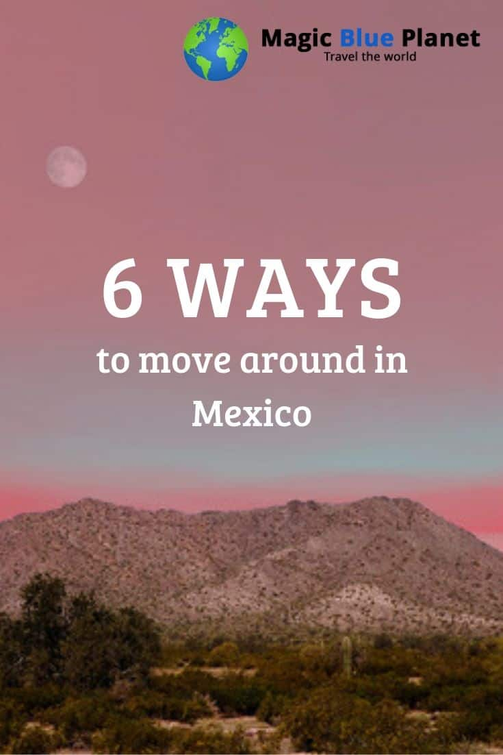 Mexico Travel Advisory - How to get around