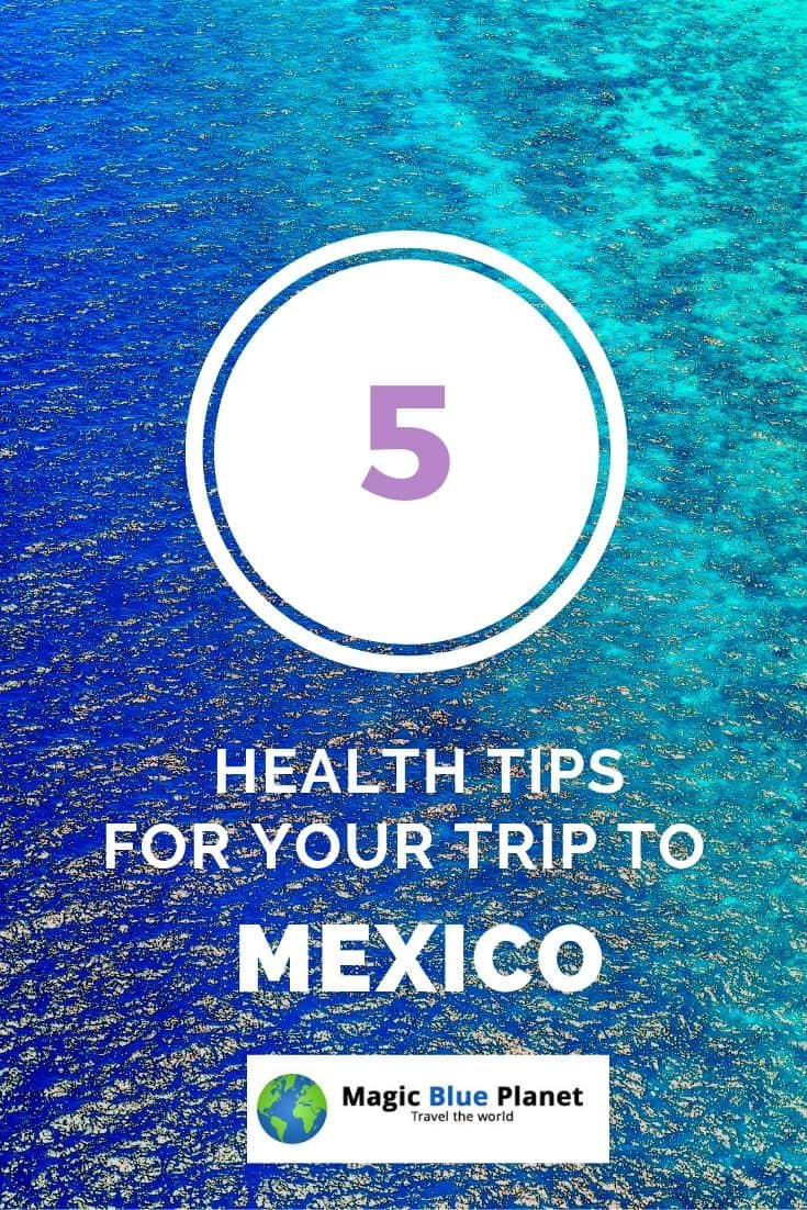 Health tips for trips to Mexico - Pinterest 1 EN
