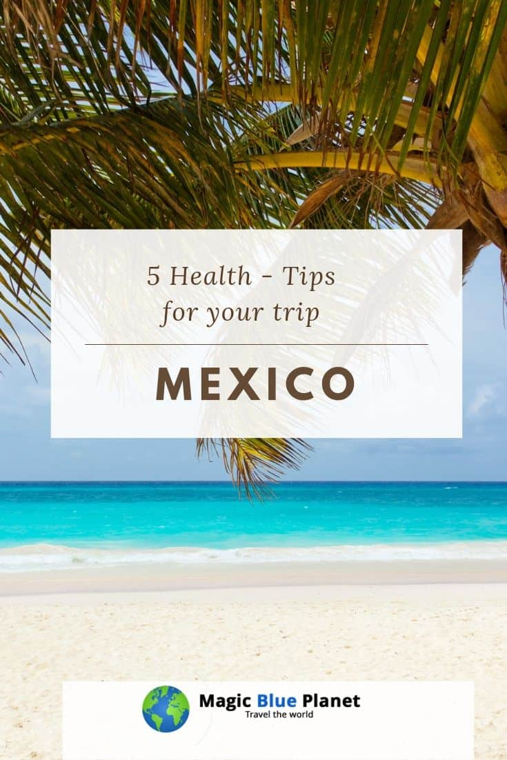 Health tips for trips to Mexico - Pinterest 2 EN