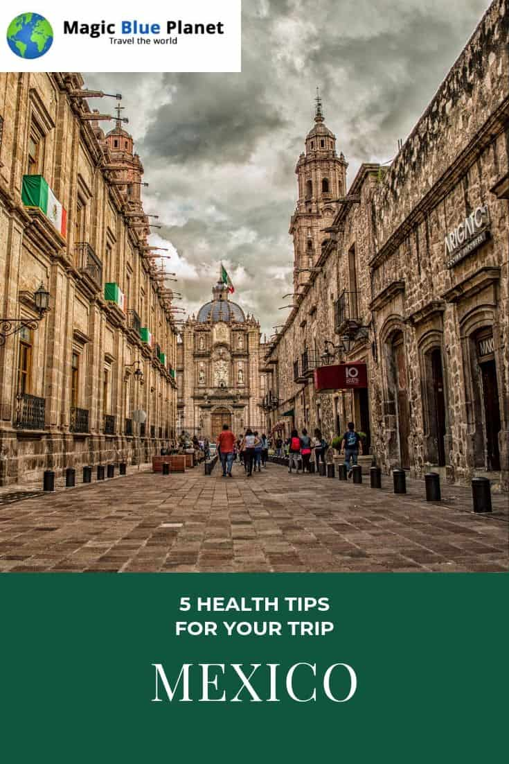 Health tips for trips to Mexico - Pinterest 3 EN