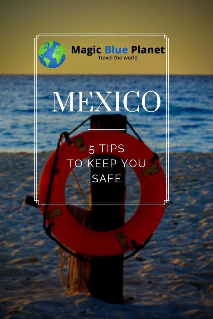 Tips for your safety in Mexico - Pinterest 1