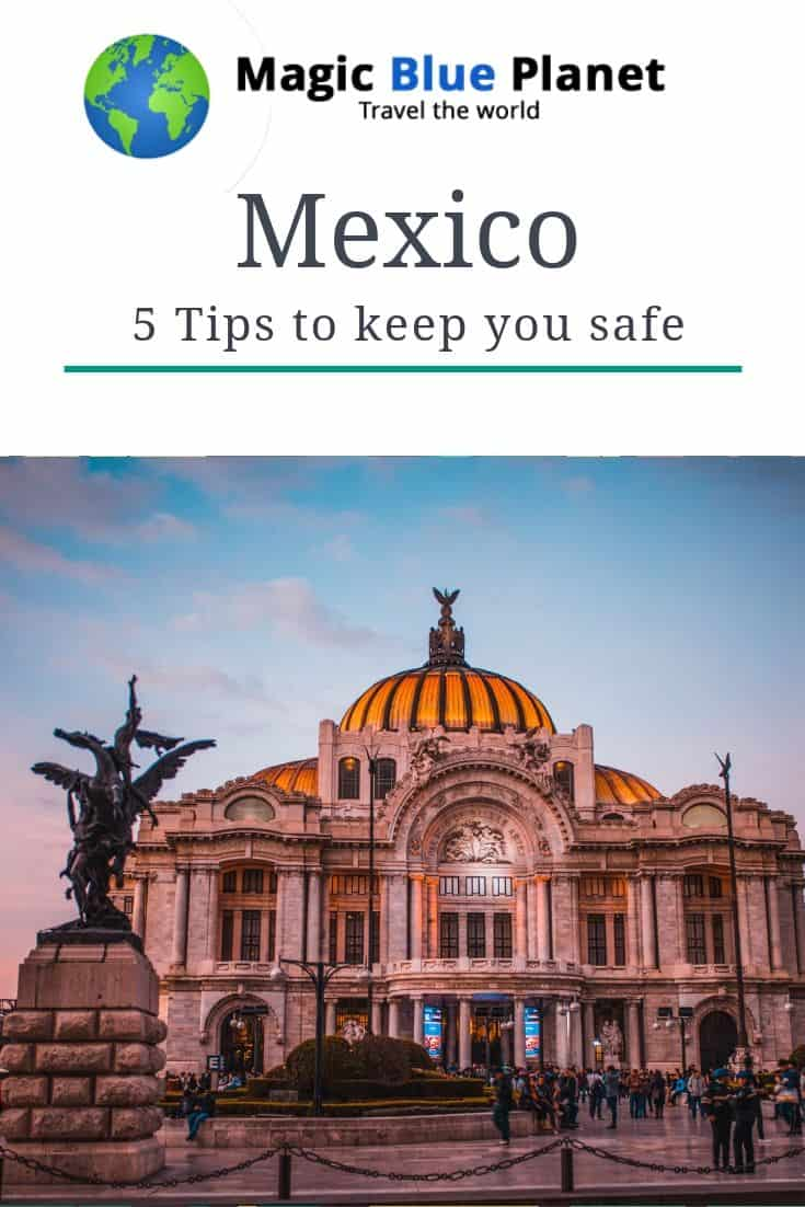 Tips for your safety in Mexico - Pinterest 2