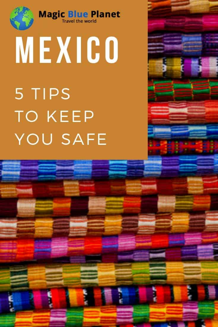 Tips for your safety in Mexico - Pinterest 3