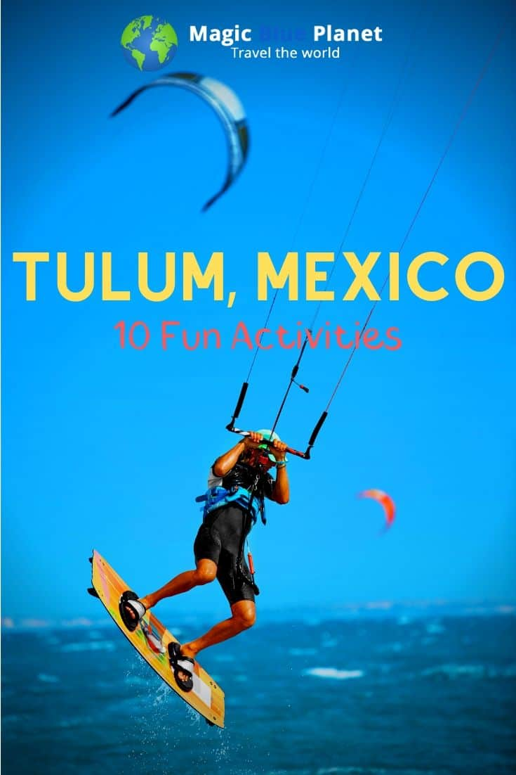 10 Cool Things To Do In Tulum, Mexico 1