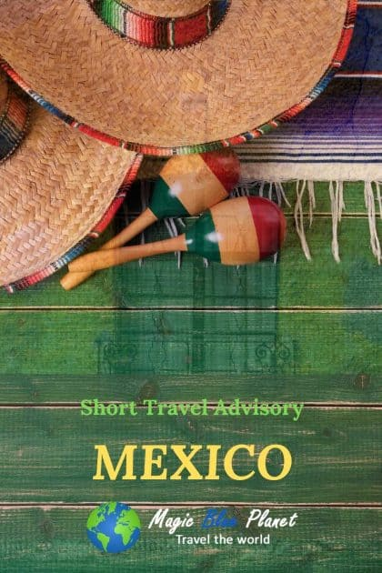 Mexico Travel Advisory Pinterest 3