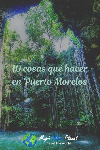 Puerto Morelos What To Do Pinterest 1 ES