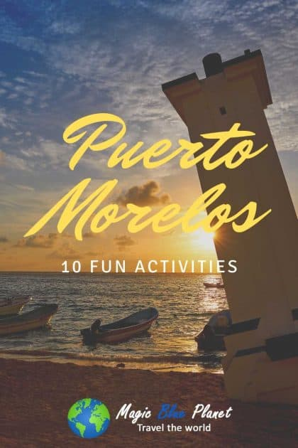 Puerto Morelos What To Do Pinterest 2 EN