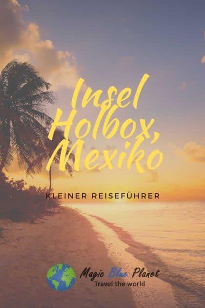 Reiseführer Insel Holbox Pinterest 2